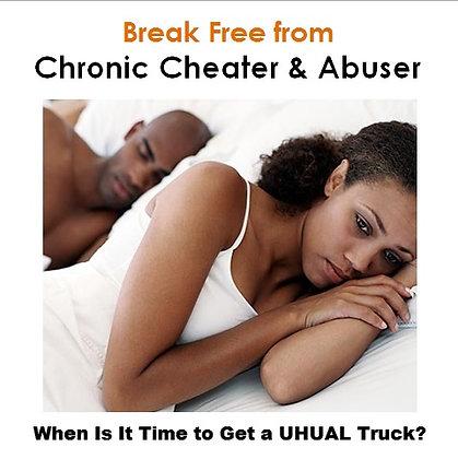 Break Free from Cheater & Abuser