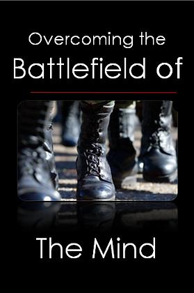 Overcoming Mind Battles