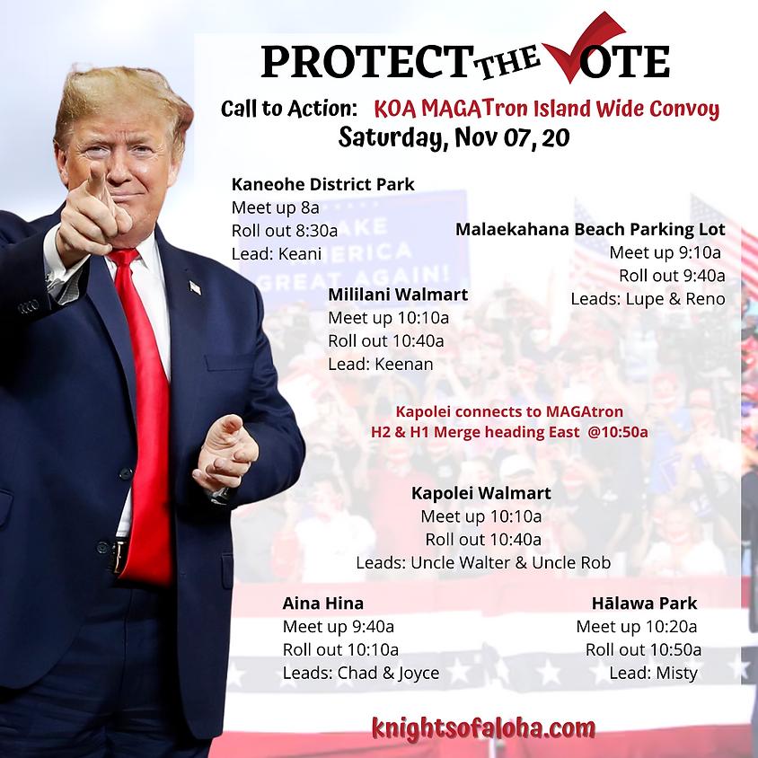 Protect the Vote KOA MAGATron Island Wide Convoy