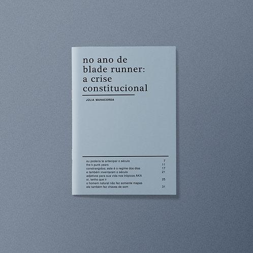 no ano de blade runner: a crise constitucional | júlia manacorda