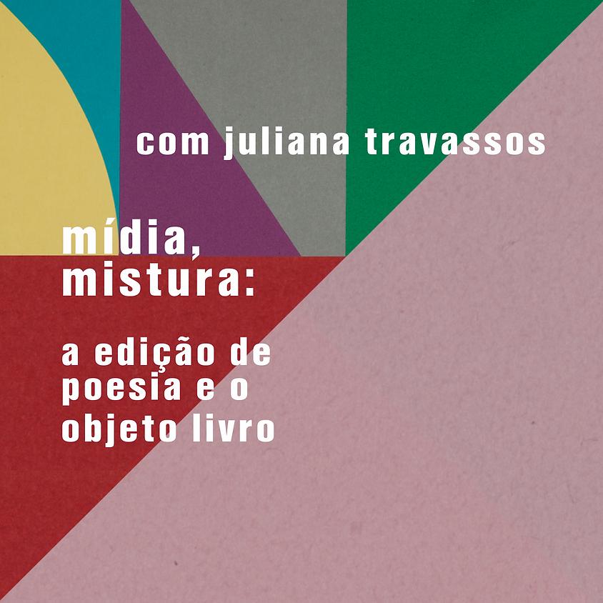 mídia, mistura: a edição de poesia e o objeto livro