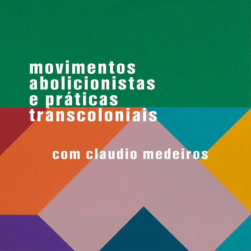 movimentos abolicionistas e práticas transcoloniais