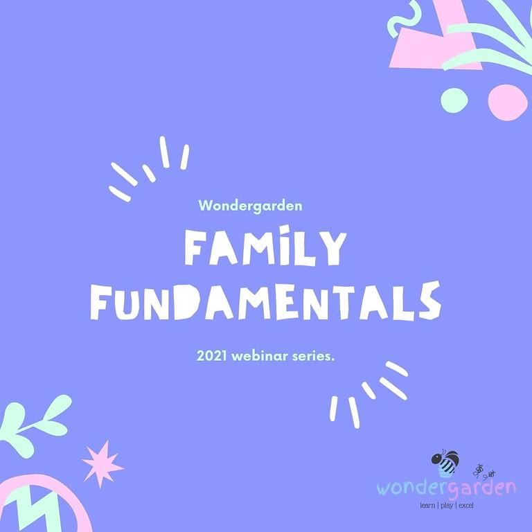 Family Fundamentals Webinar Series