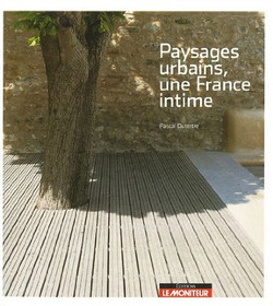 Paysages urbains, une France intime