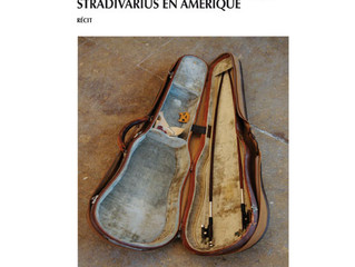 TRIBULATIONS D'UN STRADIVARIUS EN AMERIQUE / A STRAD OUT OF THE BLUE