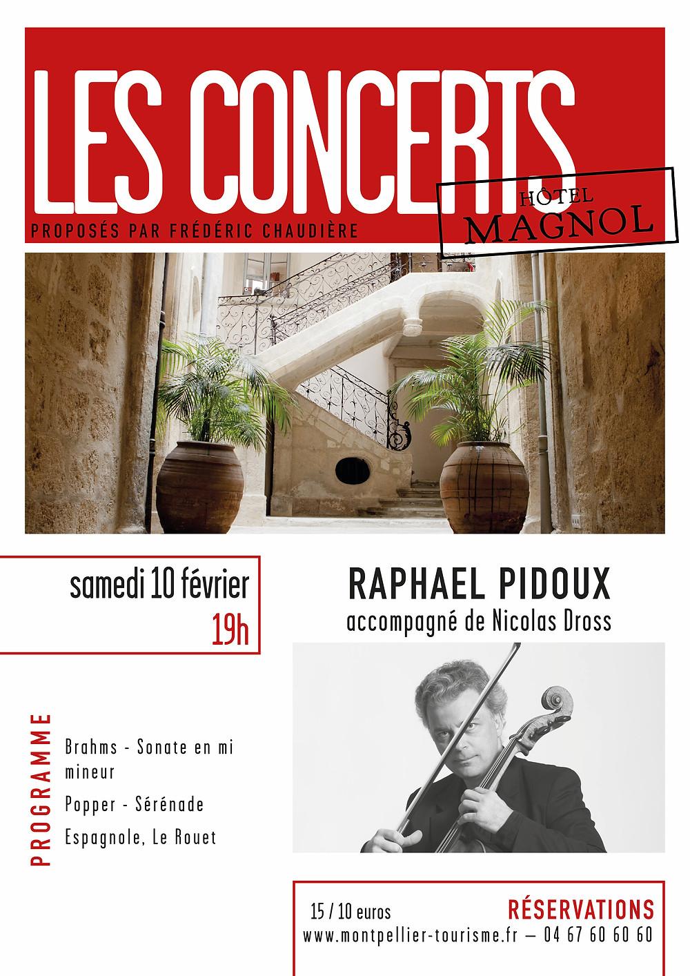 Concert Raphael Pidoux Hotel Magnol