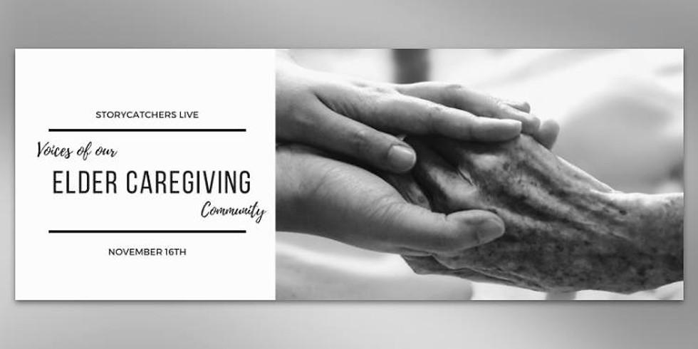 Storycatchers Live: Elder Caregiving