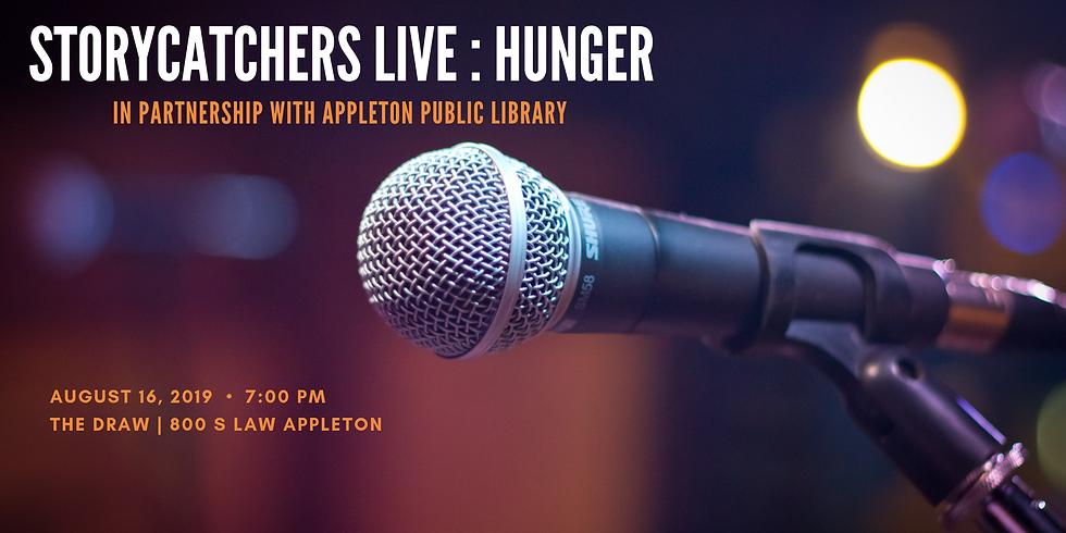 Storycatchers Live: Hunger