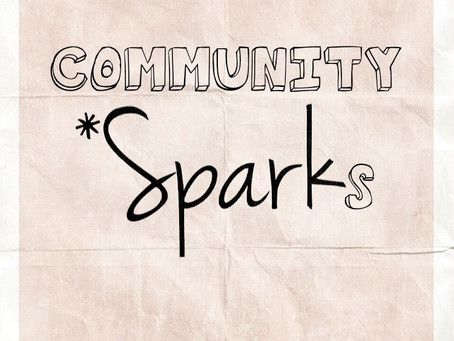 Community *Sparks