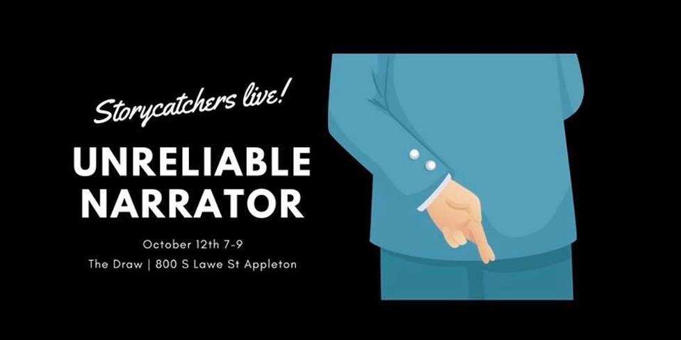 Storycatchers Live: Unreliable Narrator