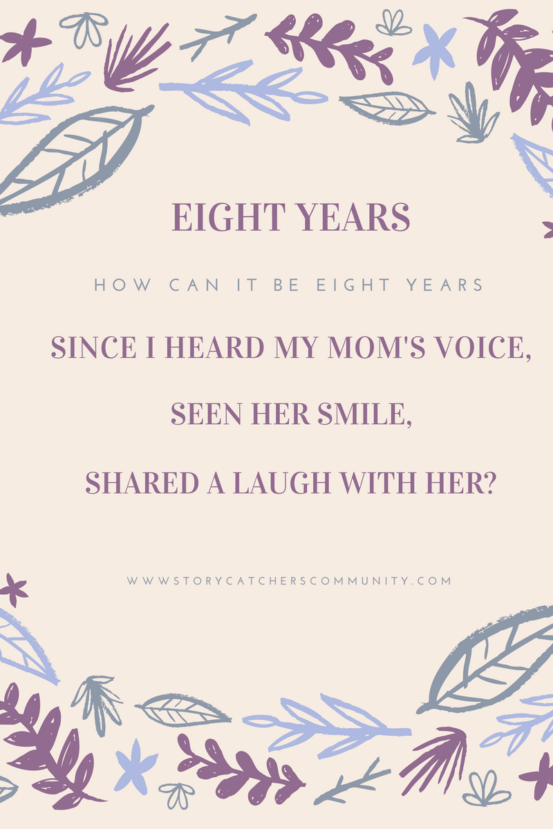 Daughter reflects on eight years without her