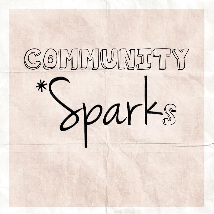 Community *Sparks, Storycatchers