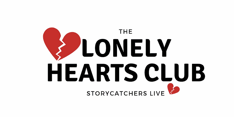 Storycatchers Live: Lonely Hearts Club