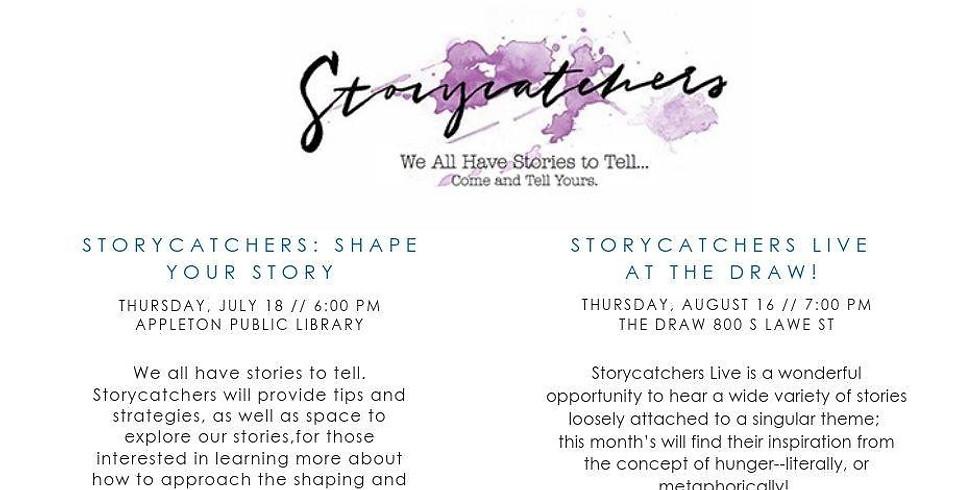 Storycatchers: Shape Your Story Workshop