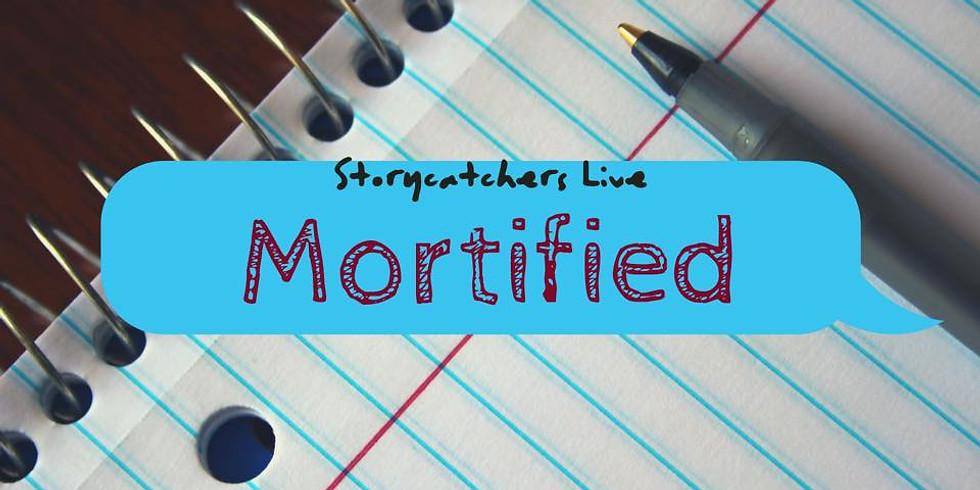 Storycatchers Live: Mortified
