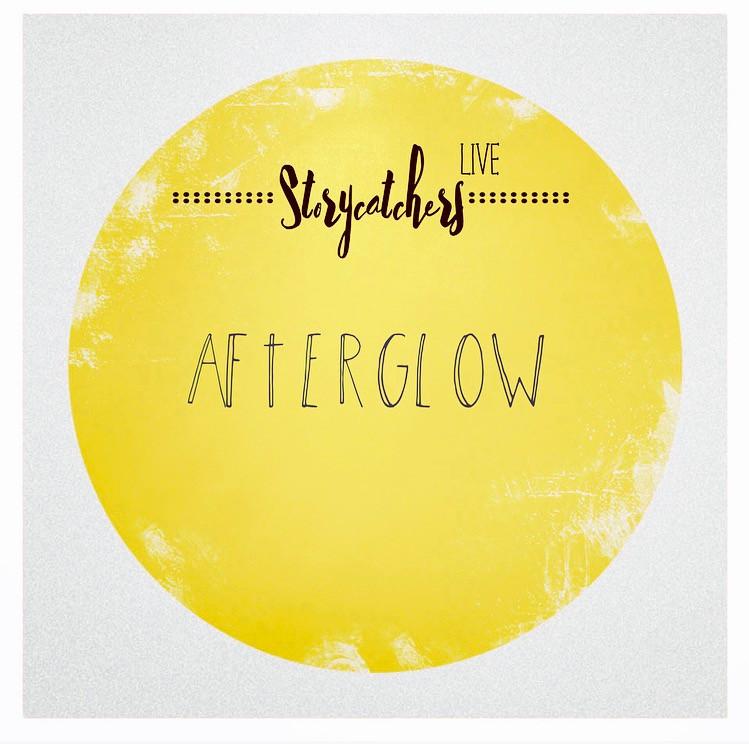 Storycatchers Afterglow