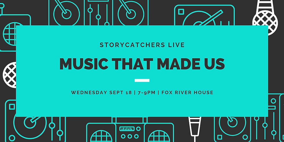Storycatchers Live: Music That Made Us