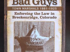 Chasing the Bad Guys in Breckenridge, Colorado