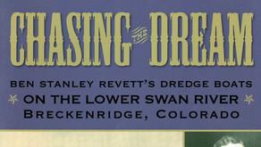 Chasing the Dream: Revett's Dredge Boats on the Lower Swan River, Breckenridge