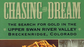 Chasing the Dream: The Search for Gold in the Upper Swan River Valley