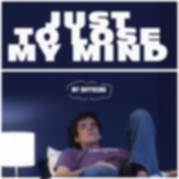 Just to Lose My Mind_Single.jpg