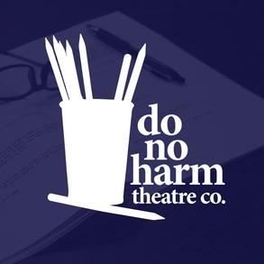 Do No Harm Theatre Company