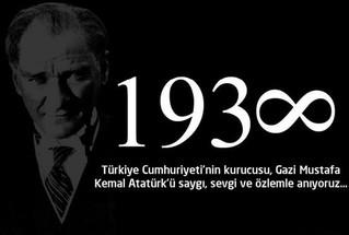 Gazi Mustafa Kemal Atatürk'ü saygı, sevgi ve özlemle anıyoruz.