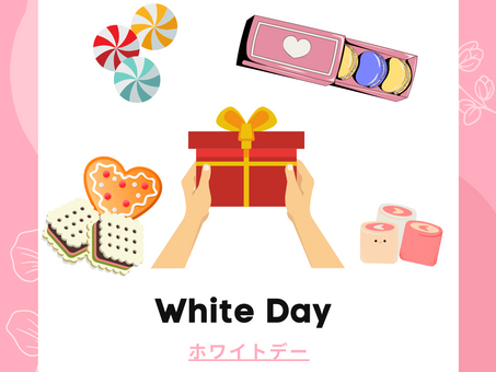 What is White Day? ホワイトデーって何?