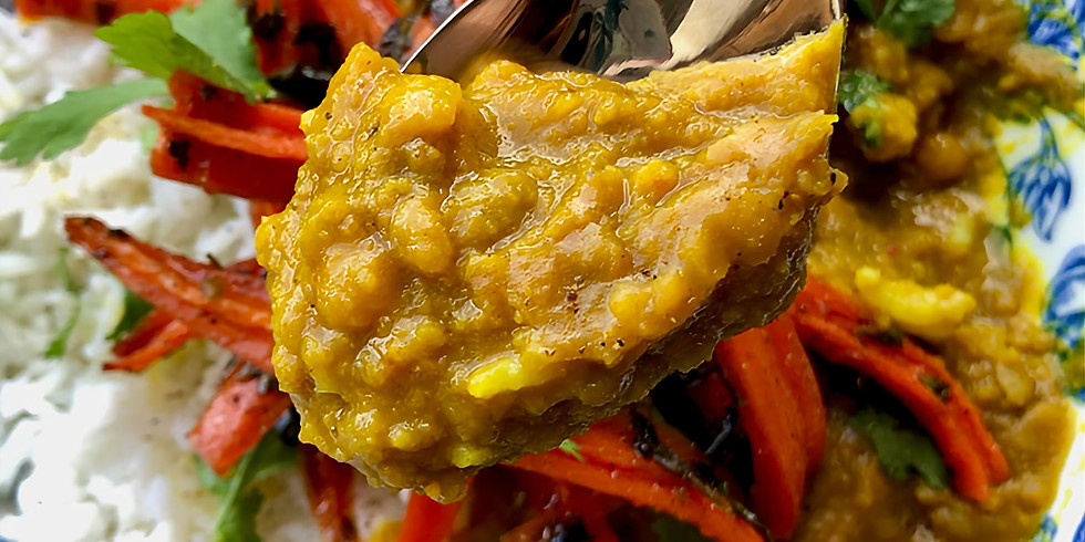 CLASS - Lentil Dahl with Honey Glazed Carrots and Basmati Rice