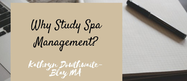 Benefits of Gaining a Spa Management Qualification