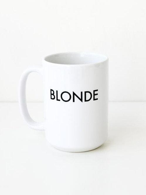 """The """"BLONDE"""" Mug"""