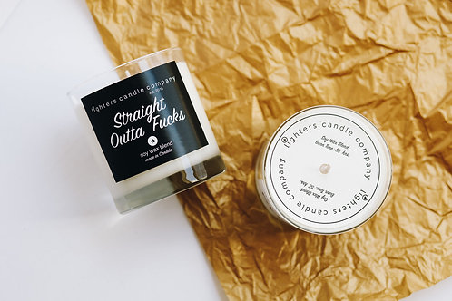 Straight Outta Fucks l Soy Wax Candle