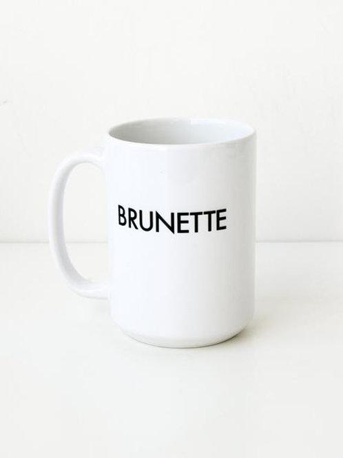 """The """"BRUNETTE"""" Mug"""