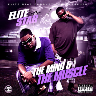 Elite Star - The Mind & The Muscle Mixtape