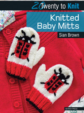 20 TM: Knitted Baby Mitts