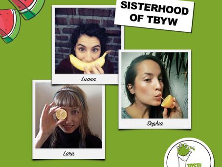 The Sisterhood of Taste Before You Waste