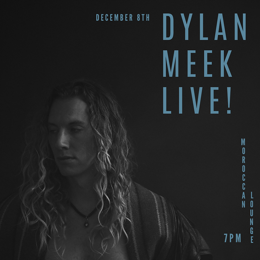Dylan Meek Live!