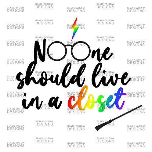 No One Should Live In A Closet Sticker