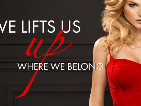 Love Lifts Us Up Where We Belong