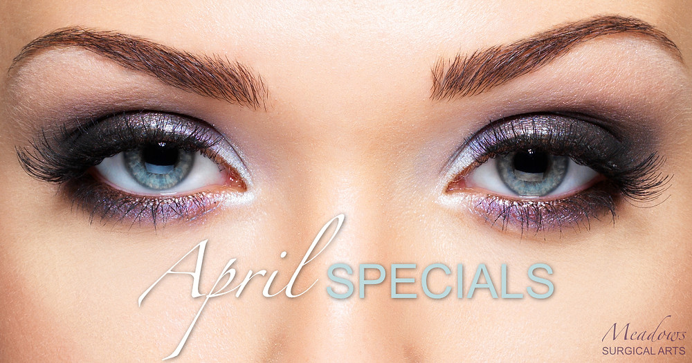 April Specials   Meadows Surgical Arts   Cosmetic Surgery Atlanta