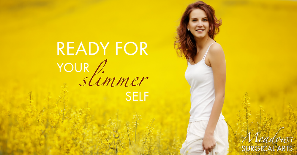 Ready For Your Slimmer Self | Meadows Surgical Arts | Cosmetic Surgery Atlanta