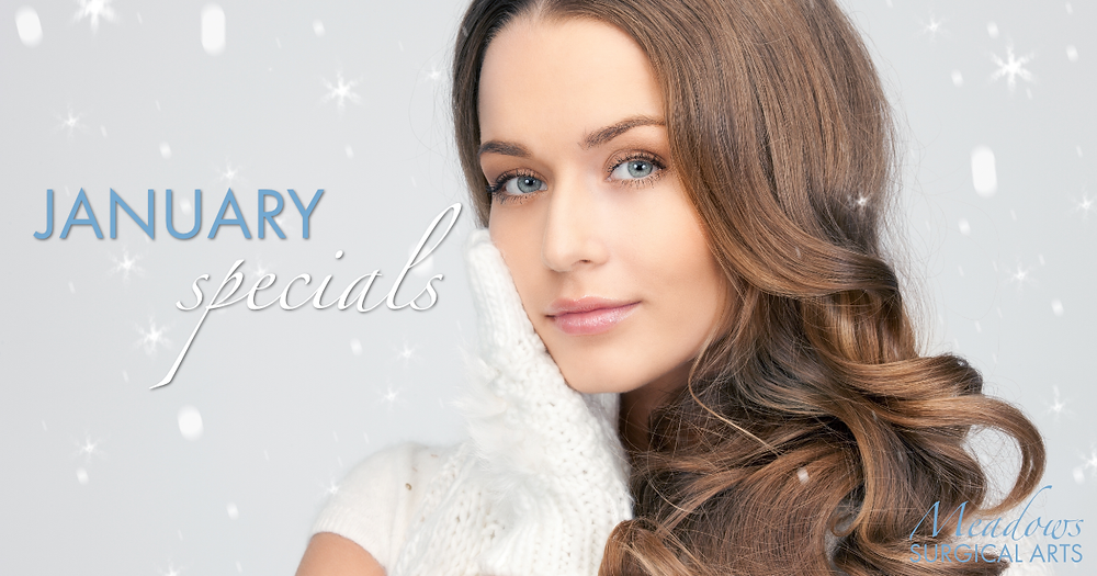 January Specials | Meadows Surgical Arts
