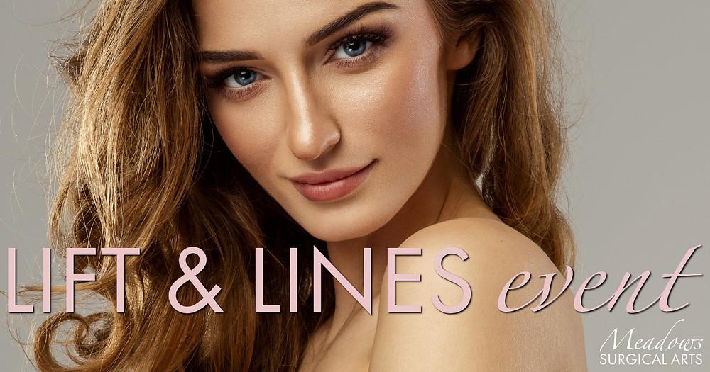 LIFT & LINES Event | Voluma + Botox | Meadows Surgical Arts