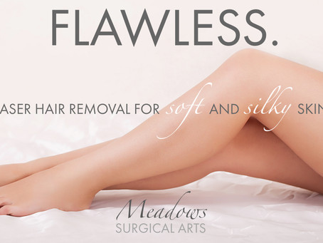 FLAWLESS:  Laser Hair Removal