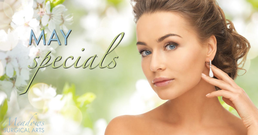 May Specials | Meadows Surgical Arts