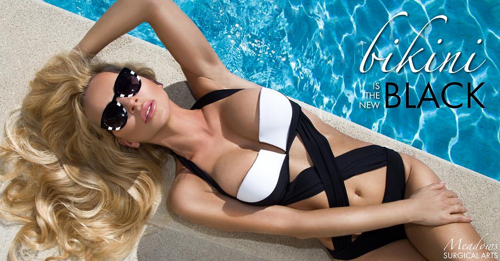 Bikini Is The New Black | Meadows Surgical Arts | Cosmetic Surgery Atlanta