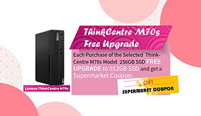 ThinkCentre M70s Free Upgrade Promotion