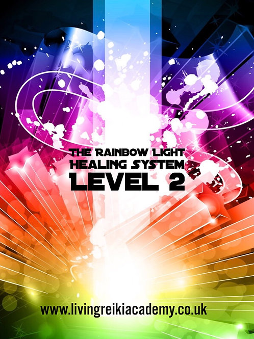 The Rainbow Light Healing System Level 2 - The Rainbow Dove Empowerment