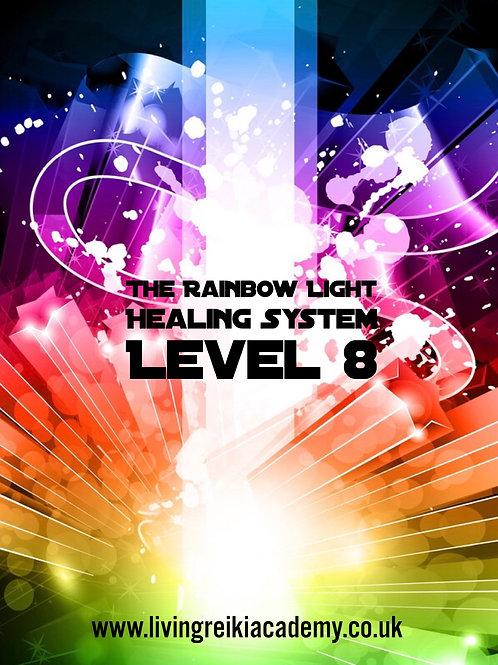 The Rainbow Light Healing System Level 8 - The Rainbow Orb of Light Empowerment