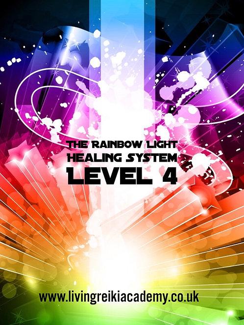 The Rainbow Light Healing System Level 4 - The Rainbow Pyramid Empowerment